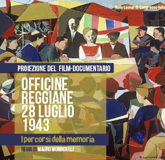 Film-documentario eccidio Officine Reggiane 28 luglio 1943.