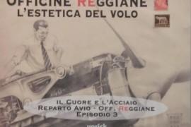 """""""Officine Reggiane, l'estetica del volo"""". Episodio n. 3"""