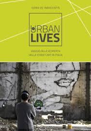 Viaggio alla scoperta della street art in Italia - Ivana De Innocentis - Dario Flaccovio Editore